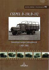 Book - Csepel D-350 352 Hungarian Military - Jeep 4WD Nutzfahrzeuge Truck Army