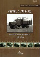 Book - Csepel D-350 352 1949-60 - Hungarian Truck - Honvedsegi Tehergepkocsik 2