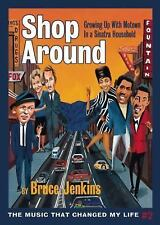 Shop Around: Growing Up With Motown in a Sinatra Household Music That Changed M