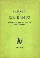 CARNET DE C.F. RAMUZ - PHRASES NOTEES AU HASARD DES LECTURES - 1947