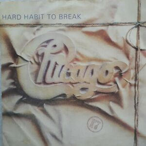 "Chicago-Hard Habit To Break Vinyl 7"" Single.1984 Full Moon W9214."