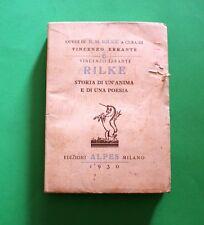 Rilke - Storia di un'anima e di una poesia - Vincenzo Errante - 1^ Ed Alpes 1930