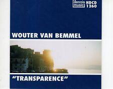 CD  WOUTER VAN BEMMEL  transparence DENNIS MUSIC  EX+  (B1160)