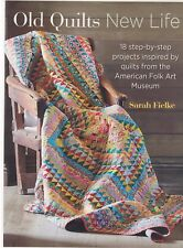 Old Quilts New Life - 18 projects inspired by American Folk Art Museum - BOOK