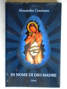 In nome di Dio madreMaggiore Libratifilosofia religione metafisica come nuovo