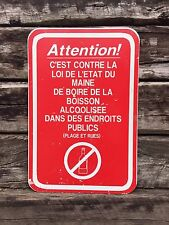 Is Against The Law Of Maine State To Drink Alcohol In Public Places French Sign