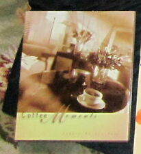 Coffee Moments Coffee at It's Best Margaret Gore