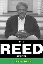 NEW The Reed Reader by Ishmael Reed