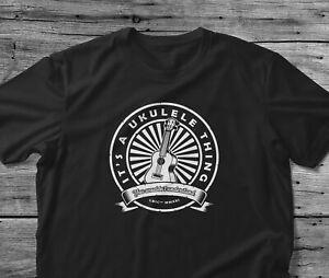 Ukulele Gift T Shirt It's A Ukulele Thing You Wouldn't Understand