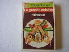 Michel GUERARD: la grande cuisine minceur