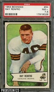 1954 Bowman Football #64 Ray Renfro Cleveland Browns PSA 7.5 NM+