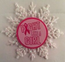 """Breast Cancer """"Fight Like a Girl"""" Ornament New"""