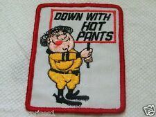 Down With Hot Pants Vintage Patch ( 009) *