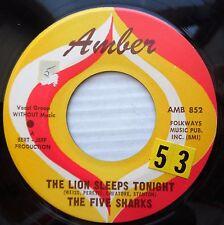 FIVE SHARKS acappella doowop 45 LAND OF A 1000 DANCES  LION SLEEPS TONIGHT FM274