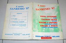 Spartito IL NOSTRO SANREMO 87 Songbook spartiti TOTO CUTUGNO RICCHI E POVERI
