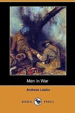 Men in War by Andreas Latzko (2007, Paperback)