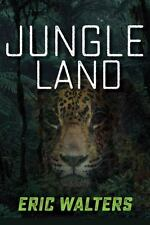 JUNGLE LAND - WALTERS, ERIC - NEW PAPERBACK BOOK