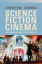 Science Fiction Cinema: Between Fantasy and Reality by Christine Cornea...