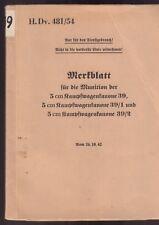 H.Dv.481/54 Merkblatt für die Munition der 5 cm Kampfwagenkanone 39. Orig. 1942