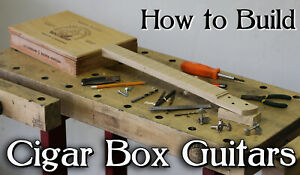 How To Build Cigar Box Guitars DVD - add your own neck kit parts pickup or amp
