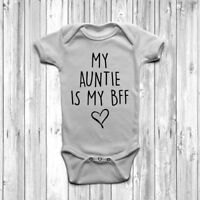 My Auntie Is My BFF Baby Grow Body Suit Vest Humour Cool Aunt Shower Gift