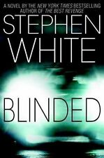 Blinded by Stephen White (2004, Paperback)