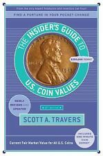 The Insider's Guide to U. S. Coin Values~Identification~Grading~Trading~NEW