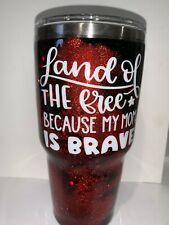 Double insulated Stainless Steel glittered tumbler Land Of The Free 30oz W/LID