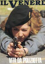 1989 01 27 - IL VENERDI DI REPUBBLICA - 27-01-1989 - N.58 - VITA DA POLIZIOTTA