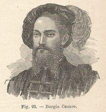 B1589 Cesare Borgia - Incisione antica del 1924 - Engraving