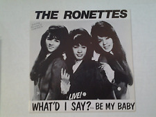 "The Ronettes 45 rpm ""What'd I Say"" RAVEN RVS 03"