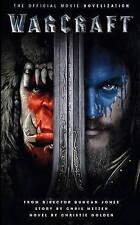 Warcraft: The Official Movie Novelisation (Warcraft Movie), Christie Golden, New