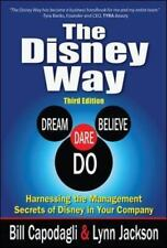 The Disney Way:Harnessing the Management Secrets of Disney in Your Company, Thir
