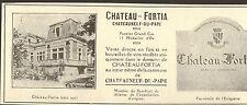 84 CHATEAUNEUF-DU-PAPE CHATEAU FORTIA PUBLICITE 1926