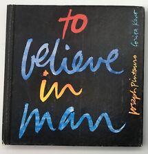 Vintage Mid Century Book To Believe in Man by Joseph Pintauro & Corita Kent