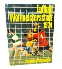 Rare Fussball Weltmeisterschaft 1974 (German) Hardcover Germany Book Soccer