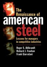 The Renaissance of American Steel: Lessons for Managers in Competitive-ExLibrary
