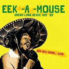 Eek-A-Mouse - Arena Long Beach, May, '83 - Wa-Do-Dem... Live (2016)  CD  NEW