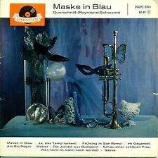 "FRED RAYMOND - MASKE IN BLAU - QUERSCHNITT   EP   7""  SINGLE (689)"