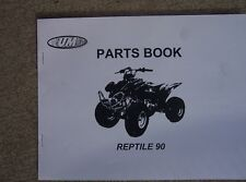 UM United Motors ATV Reptile 90 Parts Book Manual Four Wheeler Vehicle   L