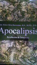 Apocalipsis, Revelacion de Jesucristo, Dr. Kittim Silva