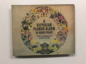 A Victorian Flower Album by Henry Terry - Pub: Penguin - 1978 - Hardback Book