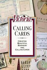 Victoria Calling Cards: Creating Beautiful Business and Calling Cards Editors o