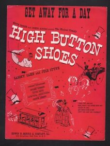 Get Away For A Day 1947 High Button Shoes Sheet Music