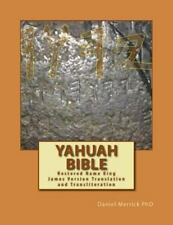 Yahuah Bible : Restored Name King James Version Translation and...