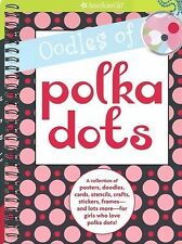 Oodles of Polka Dots : Collection of Posters, Doodles,Cards Etc American Girl Bk