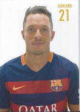 Postal postcard 21 ADRIANO  jug.  FC BARCELONA 15/16