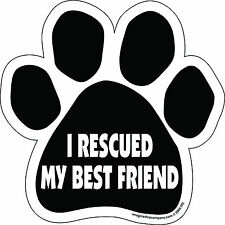 Dog Magnetic Paw Decal - I Rescued My Best Friend - Made In USA
