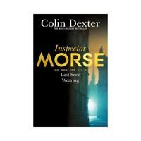 Last Seen Wearing by Colin Dexter (author)