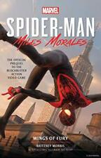 Marvel's Spider-Man: Miles Morales - Wings of Fury: The Offic New Paperback Book